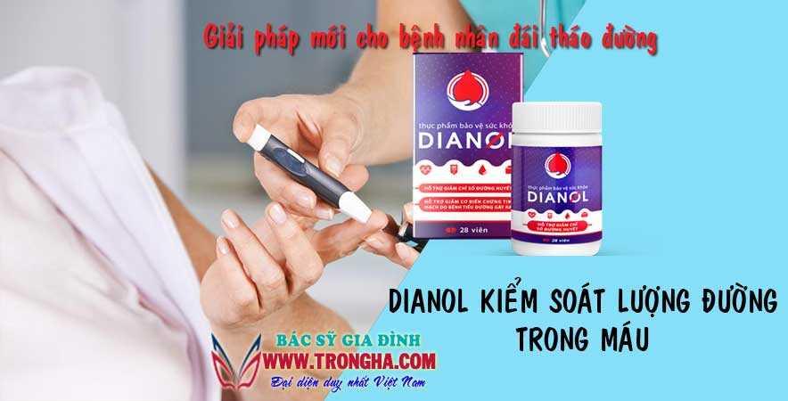 Dianol kiểm soát lượng đường trong máu của bạn
