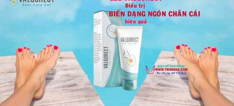 Gel Valgorect điều trị biến dạng ngón chân cái hiệu quả