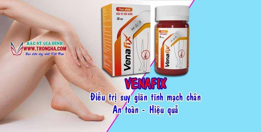 venafix điều trị suy giãn tĩnh mạchach